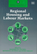 Regional Housing and Labour Markets