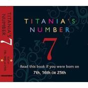 Titania's Numbers - 7