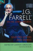 J.G. Farrell in His Own Words