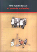 A Hundred Years of Poverty and Policy