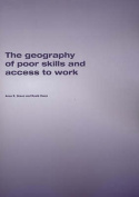 The Geography of Poor Skills and Access to Work