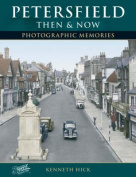 Petersfield - Then and Now