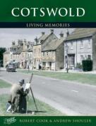 Cotswold (Living Memories)