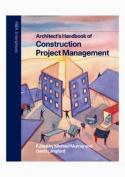 Architect's Handbook of Construction Project Management