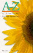 A-Z Traditional Herbal Remedies
