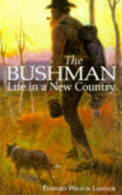 Bushman: Life in a New Country