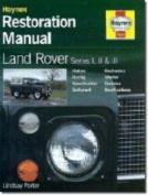 Land Rover Series I, II and III Restoration Manual