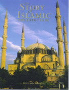 The Story of Islamic Architecture