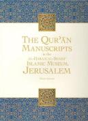 Qu'ran Manuscripts in the Al-Haram Al-Sharif Islamic Museum, Jerusalem