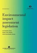 Environmental Impact Assessment Legislation