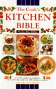 The Cook's Kitchen Bible