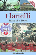 Llanelli: Story of a Town