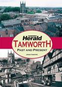 Tamworth: Past and Present
