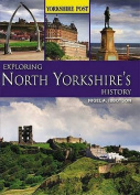 Exploring North Yorkshire's History