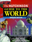 The Hutchinson Guide to the World