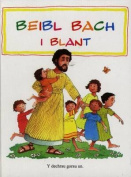 Beibl Bach i Blant, Y [WEL]