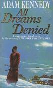 All Dreams Denied