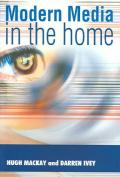 Modern Media in the Home
