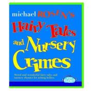 Hairy Tales and Nursery Crimes [Audio]