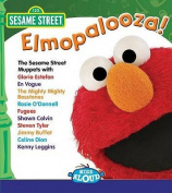 Sesame Street: Elmopalooza [Audio]