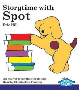 Storytime with Spot [Audio]