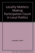 Locality Matters