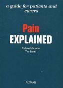 Pain Explained