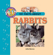 101 Facts About Rabbits