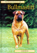 The Pet Owner's Guide to the Bullmastiff