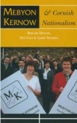 Mebyon Kernow and Cornish Nationalism