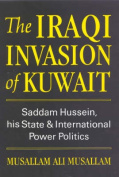 The Iraqi Invasion of Kuwait