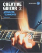 Creative Guitar: Advanced Techniques