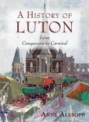 Luton: A History