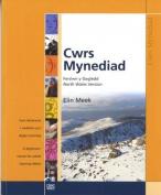 Cwrs Mynediad: Llyfr Cwrs (Gogledd / North) [WEL]