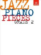 Jazz Piano Pieces, Grade 2