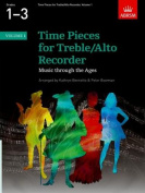 Time Pieces for Treble/Alto Recorder, Volume 1 (Time Pieces