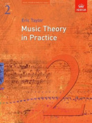Music Theory in Practice, Grade 2 (Music Theory in Practice