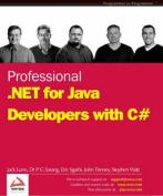 Professional .NET Java Developers Using C#