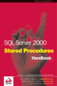 SQL Server 2000 Stored Procedure Handbook