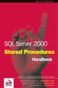 SQL Server 2000 Stored Procedure Handbook