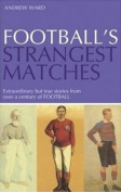 Football's Stramgest Matches