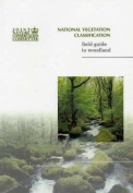 National Vegetation Classification Field Guide to Woodland