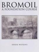Bromoil: A Foundation Course