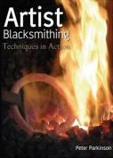 Artist Blacksmithing - Techniques in Action [Region 2]