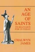 An Age of Saints