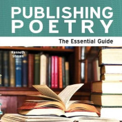 Publishing Poetry - The Essential Guide