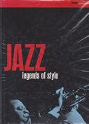 Jazz Legends of Style