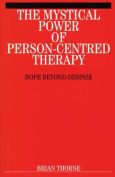 Mystical Power of Person Centred Therapy