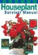 Houseplant Survival Manual