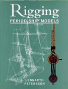 The Rigging of Period Ship Models